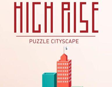 1590490778 High Rise un juego de puzles que combina bloques y