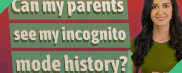 Can my parents see my incognito history?